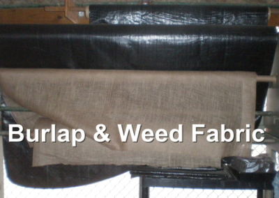 Burlap and Weed Fabic